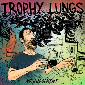 Trophy Lungs - No Judgement EP